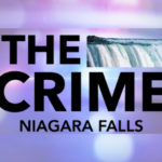 THE CRIME NF: September 11th, 2019, Edition of the Niagara Reporter Newspaper